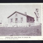 Original Jesse James Home 1941 St. Joseph, Mo.