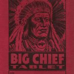 Remember when Tablet meant Big Chief?