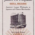 James R. Hopkins Oriental Merchandise St. Joseph Mo.