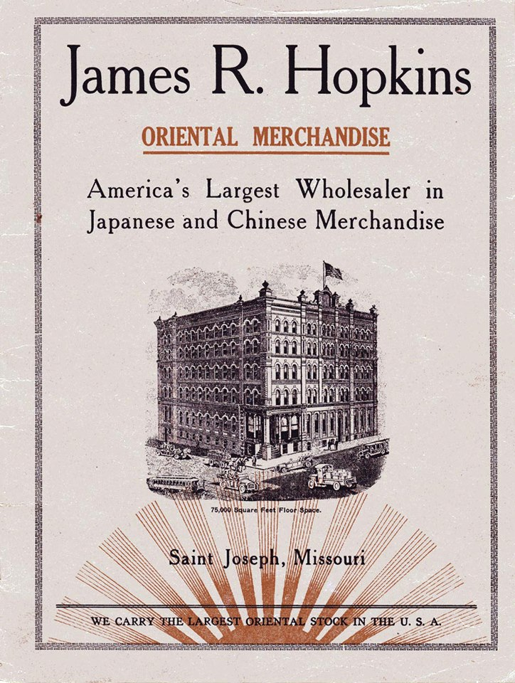 James R. Hopkins Oriental Merchandise St. Joseph Mo.