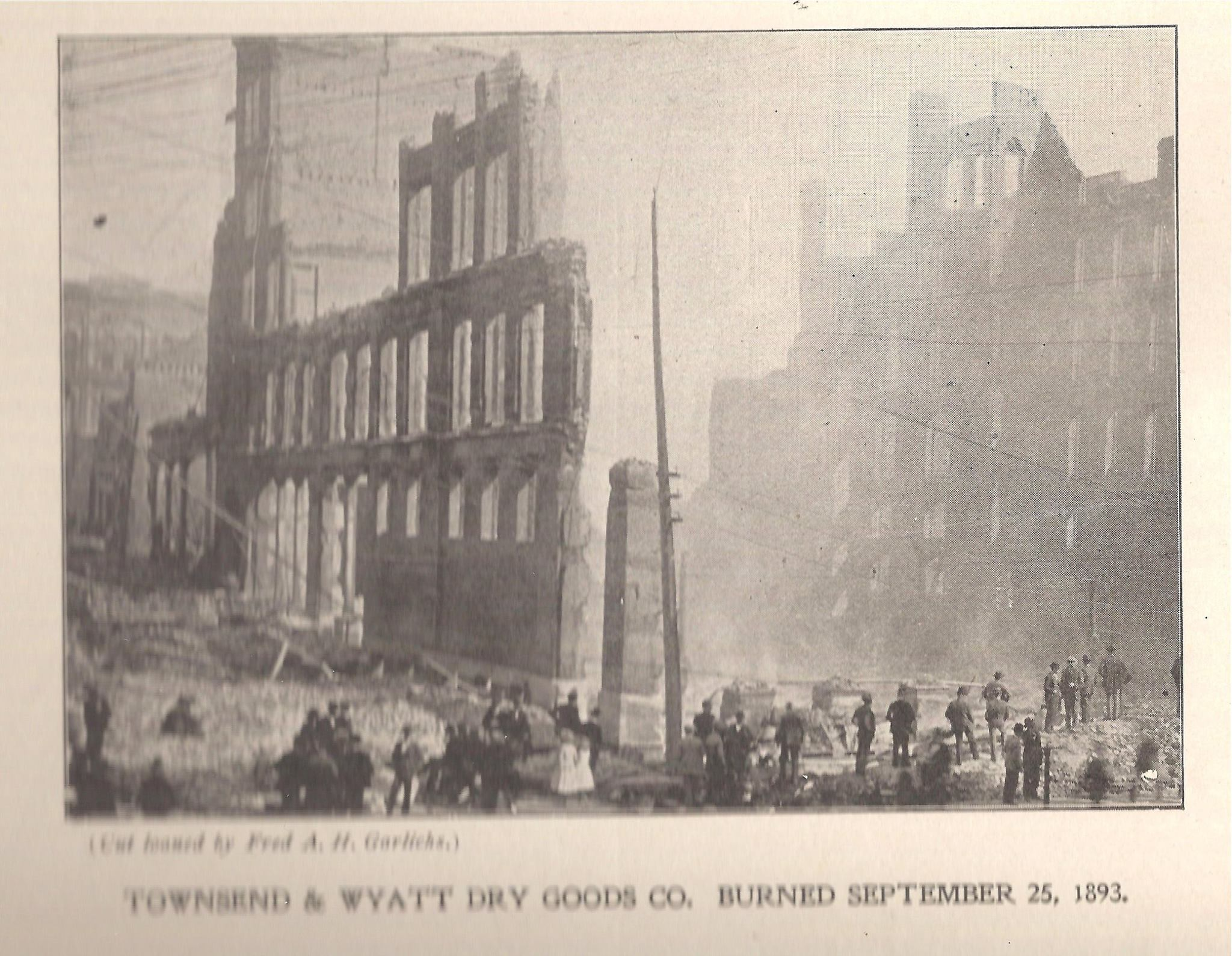 Townsend and Wyatt Dry Goods burned September 25th 1893