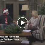 Noyes Home for Children Christmas Tree Fundraiser