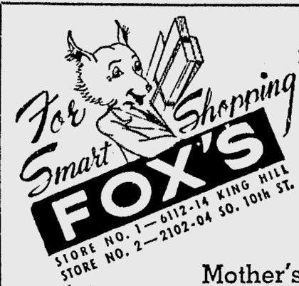 Fox's. TWO Locations