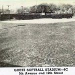 Goetz Softball Stadium at 5th Ave. & 12th Street