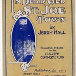 In Dear Old St. Joe Town 1915 Sheet Music