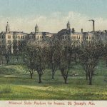 Missouri State Hospital for the Insane at St. Joseph.