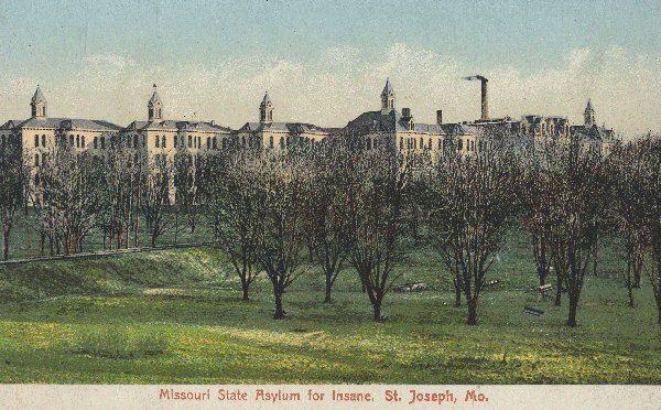 Missouri State Hospital for the Insane at St. Joseph.